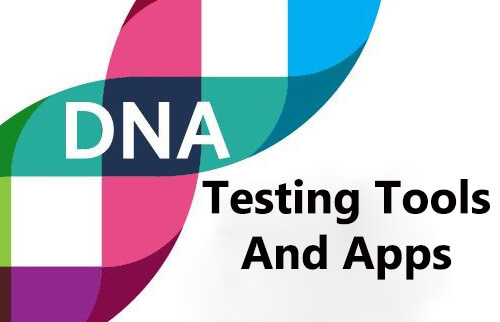 DNA Testing Tools and Apps